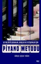 Piyano Metodu - 10 Yaş Üstü Çocuklar, Gençler ve Yetişkinler İçin
