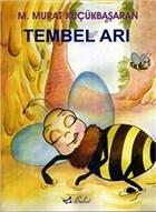 Tembel Arı