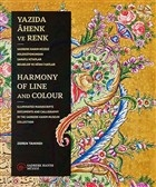 Yazıda Ahenk ve Renk - Harmony of Line and Colour