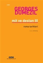 Mit ve Destan 3 - Roma Tarihleri