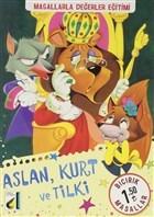 Aslan, Kurt ve Tilki - Bıcırık Masallar