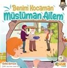 Benim Kocaman Müslüman Ailem - Kardeşlik Serisi 1