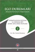 Ego Durumları (Rölatif Bütüncül Psikoterapi)