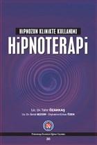 Hipnozun Klinikte Kullanımı: Hipnoterapi