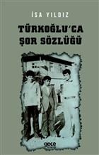 Türkoğlu'ca Şor Sözlüğü