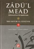Zadü'l Mead 1.Cilt