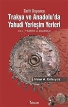 Tarih Boyunca Trakya ve Anadolu'da Yahudi Yerleşim Yerleri 2.Cilt
