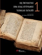 Koç Üniversitesi Suna Kıraç Kütüphanesi Yazmalar Kataloğu 1