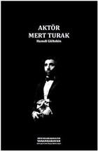 Aktör Mert Turak