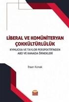 Liberal ve Komüniteryan Çokkültürlülük