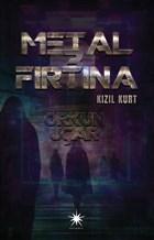 Metal Fırtına 3: Kızıl Kurt