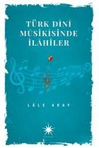 Türk Dini Musikisinde İlahiler