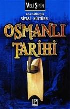 Ana Hatlarıyla Siyasi - Kültürel Osmanlı Tarihi
