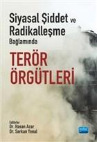 Siyasal Şiddet ve Radikalleşme Bağlamında Terör Örgütleri