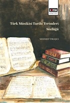 Türk Müsikisi Tarihi Terimleri Sözlüğü