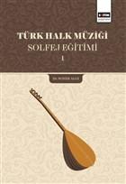 Türk Halk Müziği Solfej Eğitimi 1