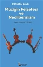 Çok Sesli Çalğı Müziğin Felsefesi ve Neoliberalizm