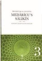 Medaricu's Salikin 3.Cilt-Kur'ani Tasavvufun Esasları
