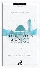 Nureddin Zengi - Haçlıların Kabusu