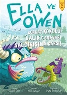 Ella ve Owen 2 - Berbat Kokulu Balık Canavarı Saldırısına Karşı!