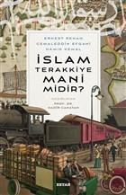 İslam Terakkiye Mani midir?