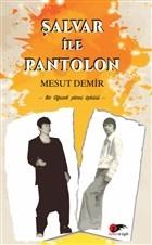 Şalvar ile Pantolon
