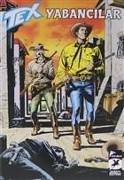 Tex Aylık Cilt 42: Yabancılar - Çinli Ulak