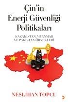Çin'in Enerji Güvenliği Politikaları