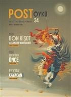 Post Öykü İki Aylık Öykü Dergisi Sayı: 34 Mayıs - Haziran 2020
