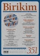 Birikim Aylık Sosyalist Kültür Dergisi Sayı: 351 Temmuz 2018