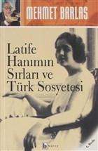 Latife Hanımın Sırları ve Türk Sosyetesi