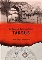 Bir Başkentin Tarihi ve Anıtları : Tarsus