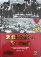 2 Gazi'nin 36 Saati