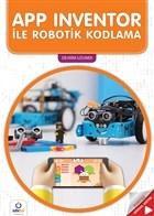 APP Inventor ile Robotik Kodlama