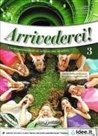 Arrivederci 3 + CD (Ders Kitabı ve Çalışma Kitabı + CD) İtalyanca Orta Seviye (B1)