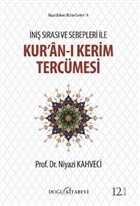 İniş Sırası ve Sebepleri ile Kur'an-ı Kerim Tercümesi
