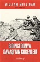 Birinci Du¨nya Savaşı'nın Ko¨kenleri