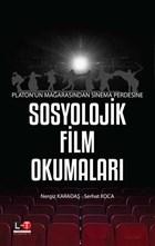 Platon'un Mağarasından Sinema Perdesine Sosyolojik Film Okumaları