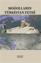 Moğolların Türkistan Fethi