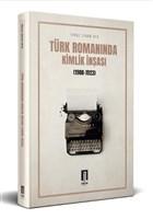 Türk Romanında Kimlik İnşası (1908-1923)