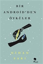 Bir Android'den Öyküler