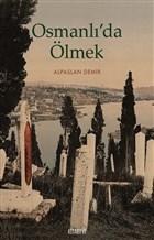 Osmanlı'da Ölmek