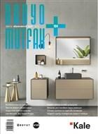 Banyo Mutfak Dergisi Sayı: 124 Nisan - Mayıs 2019