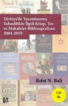 Türkiye'de Yayımlanmış Yahudilikle İlgili Kitap Tez ve Makaleler Bibliyografyası 2004-2019