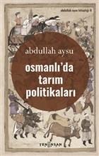 Osmanlı'da Tarım Politikaları