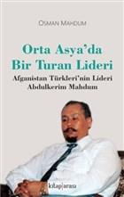 Orta Asya'da Bir Turan Lideri