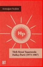 Türk Siyasi Yaşamında Halkçı Parti (1973-1987)