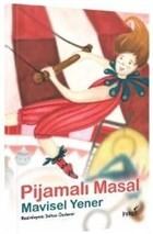 Pijamalı Masal - Masal Kulübü Serisi