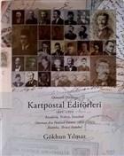Osmanlı Dönemi Kartpostal Editörleri