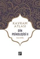 Din Psikolojisi 2 - Kavram Atlası